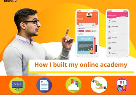 How I built my online academy
