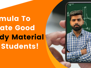 Formula To Create Good Study Material For Students