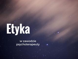 Etyka w zawodzie psychoterapeuty