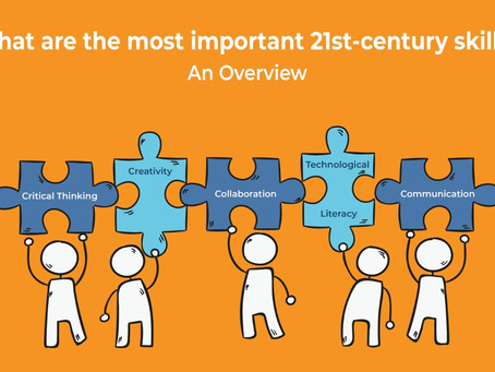 What are the most important 21st-century skills? An Overview
