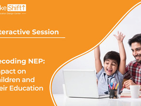 MakeShift Organizes An Exclusive Session for Parents: Introduction To New National Education Policy