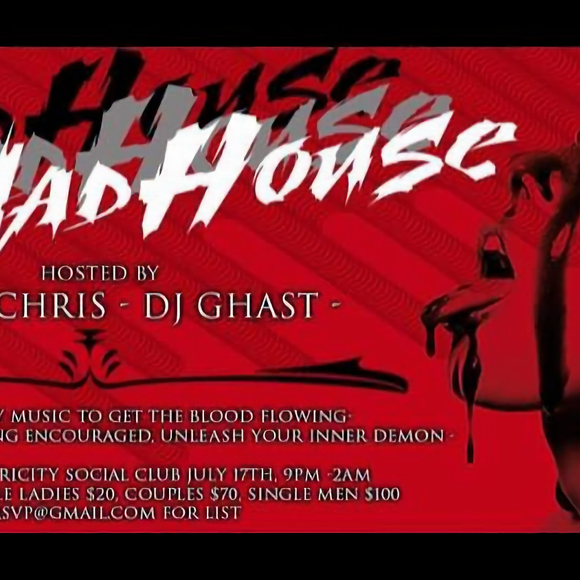 EDM- Mad House hosted by Vee & Chris