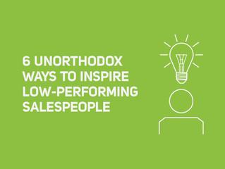 6 Unorthodox Ways to Inspire Low-Performing Salespeople