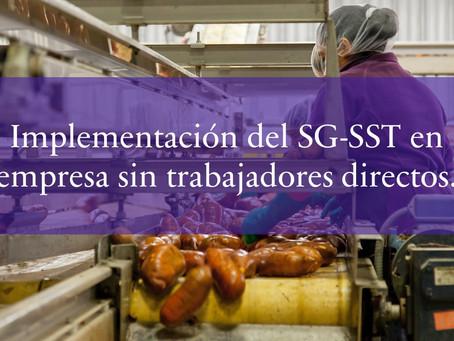 Implementación del SG-SST en empresa sin trabajadores directos.