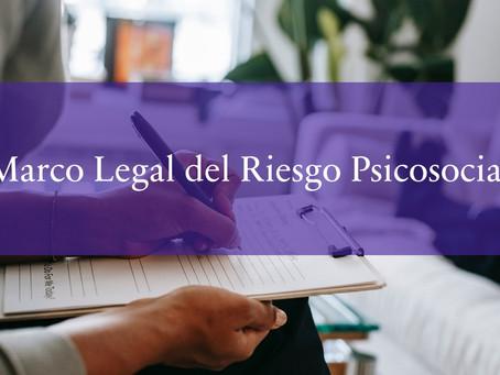 Marco Legal del Riesgo Psicosocial