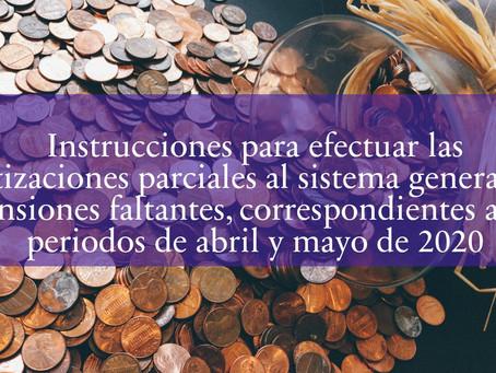 Instrucciones para efectuar las cotizaciones parciales al SGP de los periodos de abril/mayo de 2020