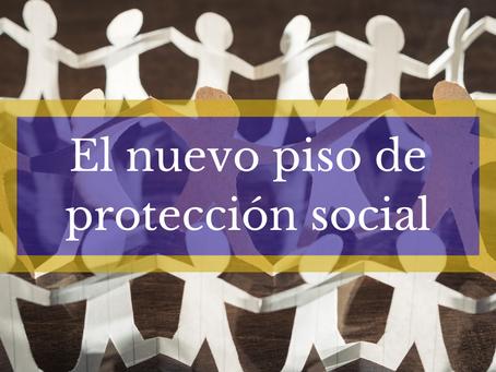 QUÉ ES EL PISO DE PROTECCIÓN SOCIAL Y COMO AFILIARSE.