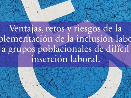 Ventajas, retos y riesgos de la implementación de la inclusión laboral.