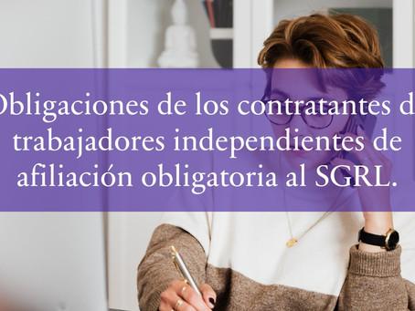 Obligaciones de los contratantes de trabajadores independientes de afiliación obligatoria al SGRL