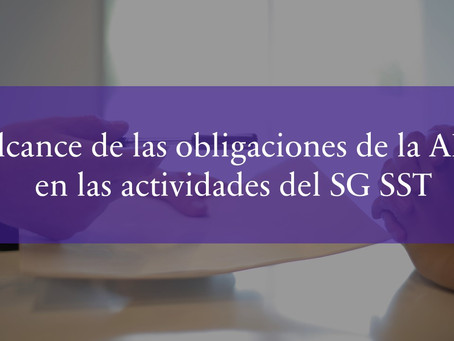 Alcance de las obligaciones de la ARL en las actividades del SG SST