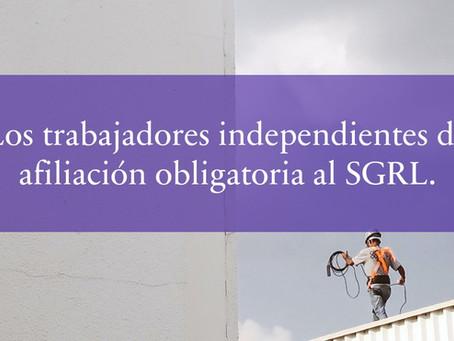 Los trabajadores independientes de afiliación obligatoria al SGRL.