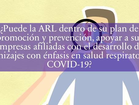 ¿Puede la ARL apoyar a sus empresas afiliadas con el desarrollo de tamizajes con énfasis en Covid19?