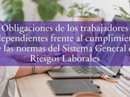 Obligaciones de los trabajadores independientes frente al cumplimiento de las normas del SGRL.