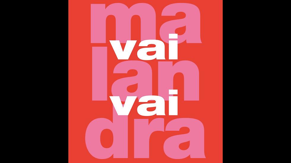 Pôster Vai Malandra G
