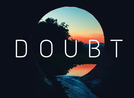 Making Friends with Doubt