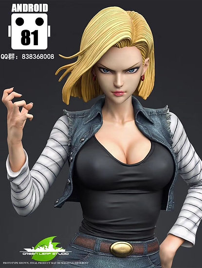 【GREEN LEAF STUDIO】Android 18