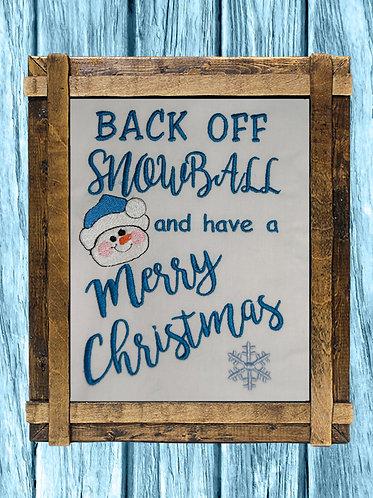 Snowman Back Off Snowball