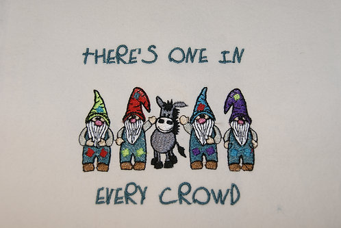 Gnome Donkey There's One in Every Crowd 4x4 5x10