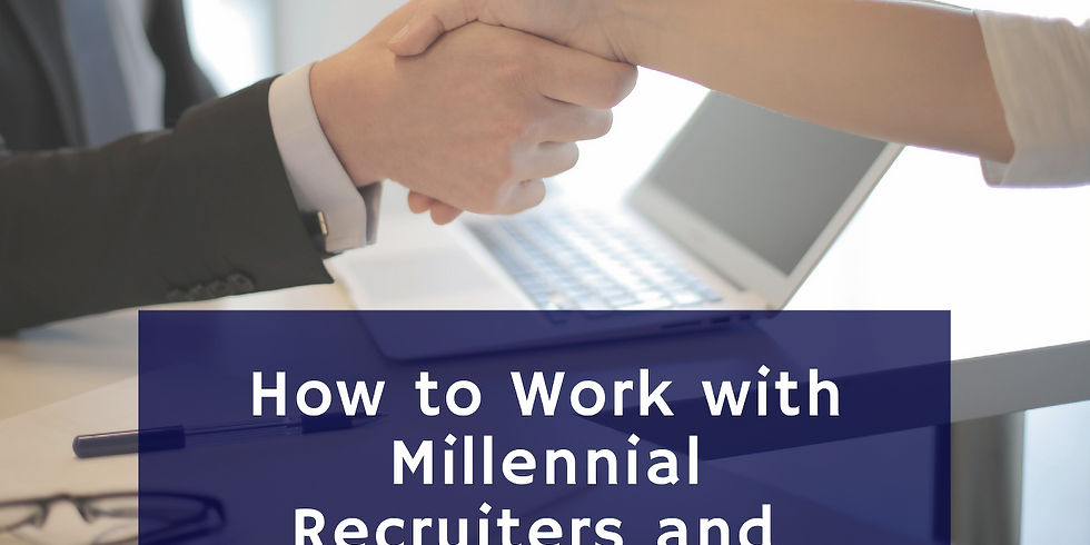 How to Work with Millennial and Get Hired