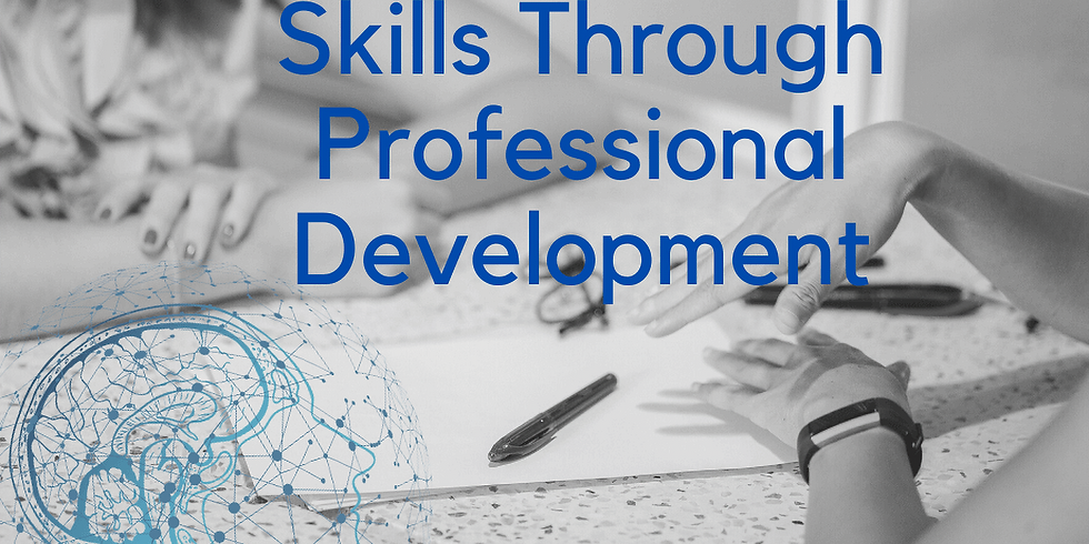 Developing Skills through  Professional development