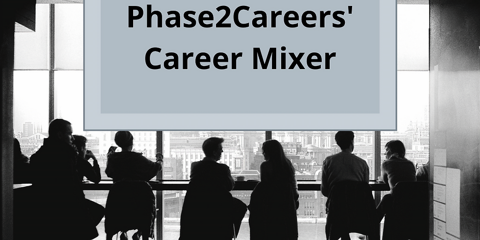 Phase2Careers' Career Mixer