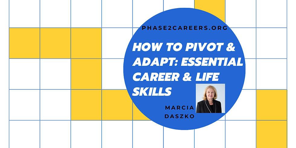 How To Pivot & Adapt: Essential Career & Life Skills