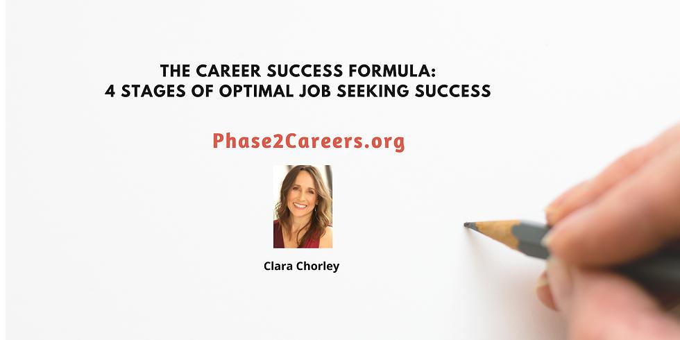 The Career Focus Formula:  4 Stages of Optimal Job Seeking Success
