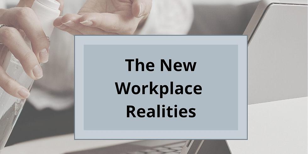 The New Workplace Realities