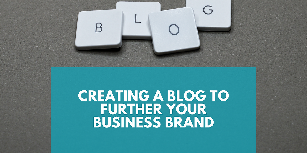 Creating a Blog to Further Your Business Brand