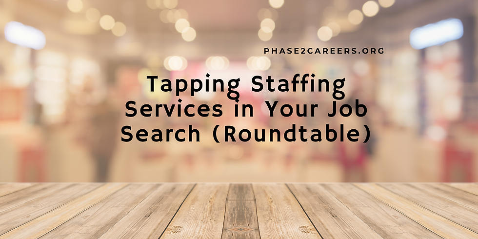 Tapping Staffing Services in Your Job Search