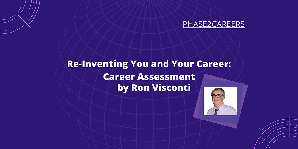 Reinventing You and Your Career: Career Assessment