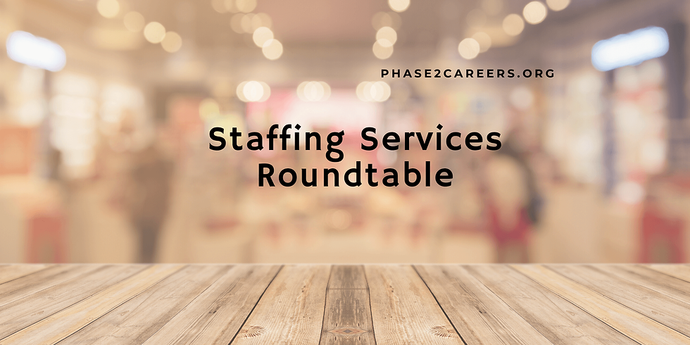 Staffing Services Roundtable Panel