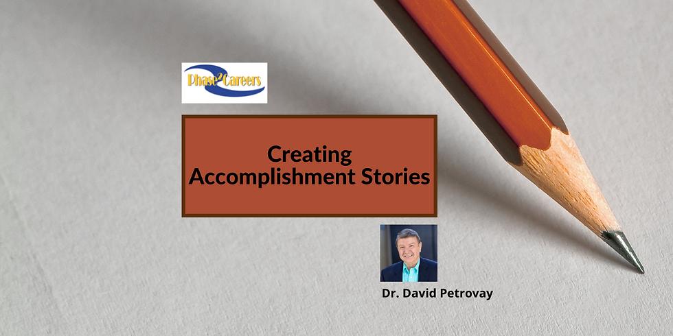 Creating Accomplishment Stories