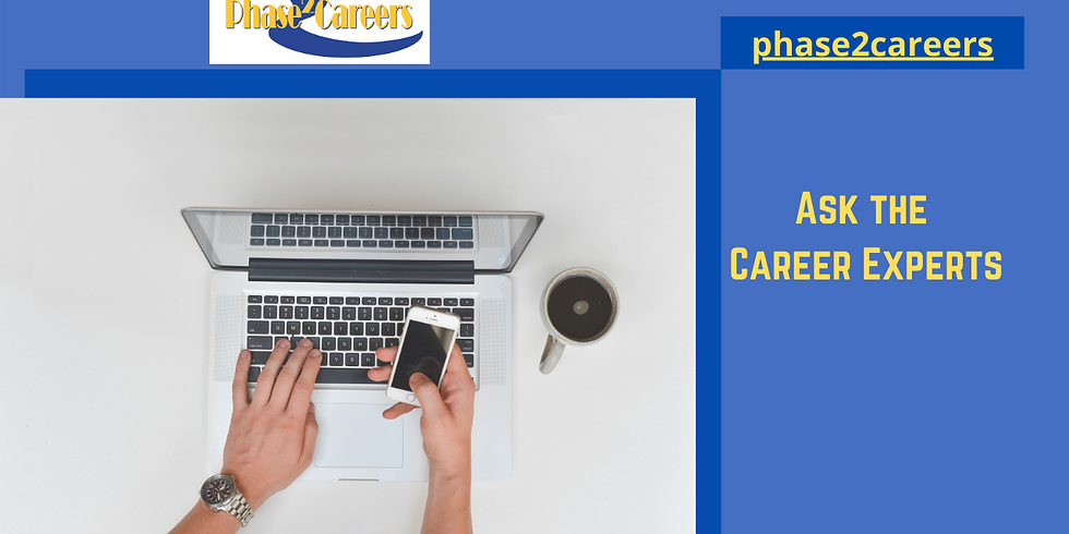 Ask The Career Experts