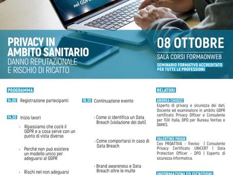 SEMINARIO FORMATIVO PRIVACY IN AMBITO SANITARIO - DANNO REPUTAZIONALE E RISCHIO DI RICATTO