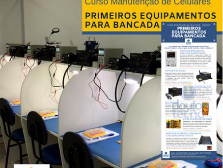 Guia nº1 dos Técnicos em Manutenção de Celular PRIMEIROS EQUIPAMENTOS PARA BANCADA