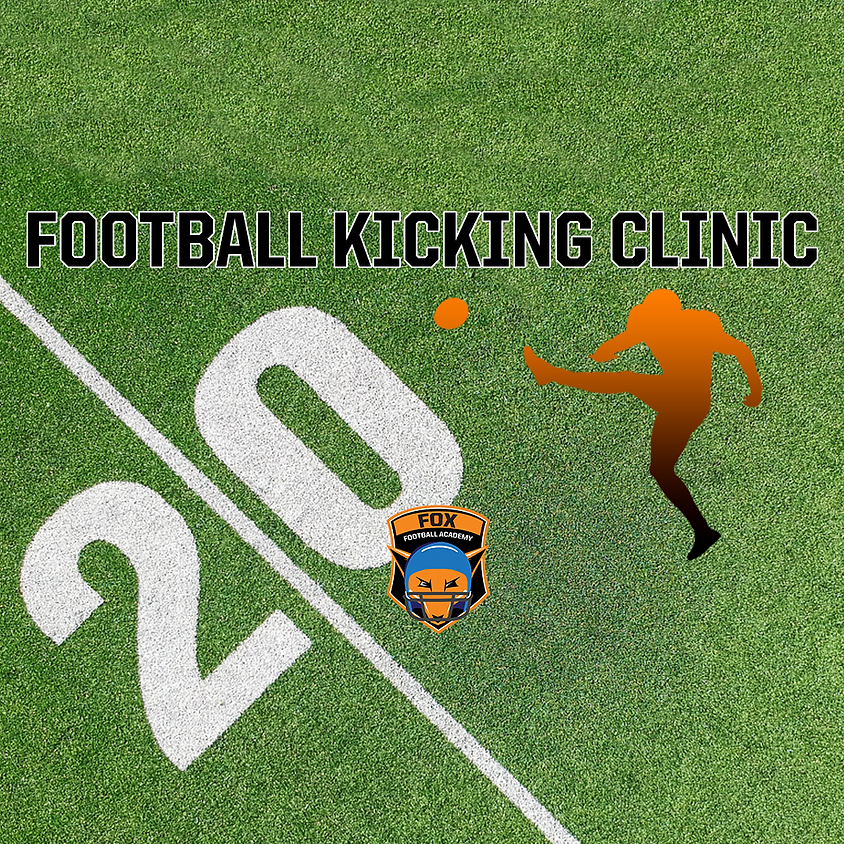 Football Kicking Clinic! (Session 1: Ages 8-12)