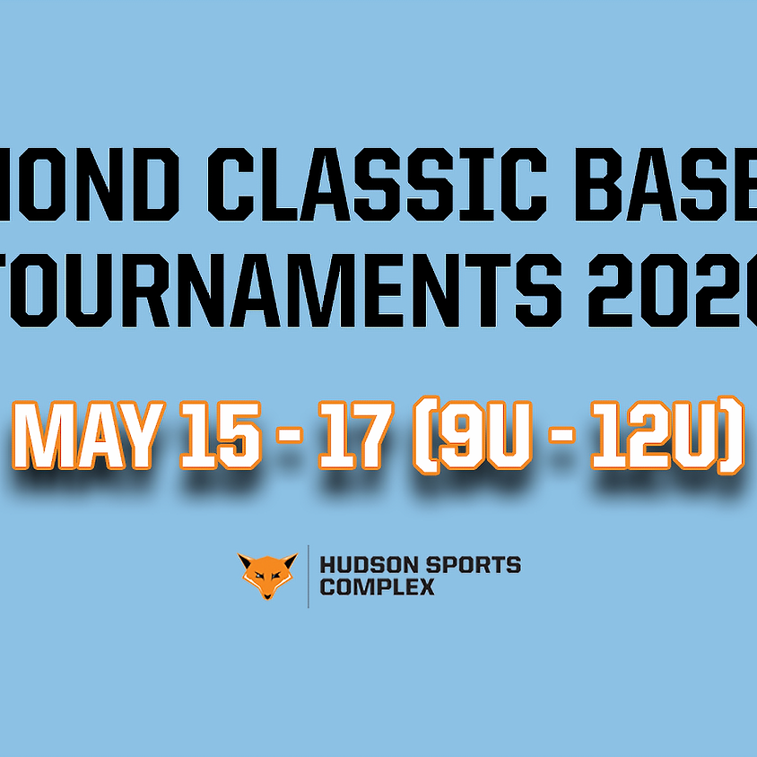 Diamond Classic Baseball Tournaments - May 15 - 17, 2020