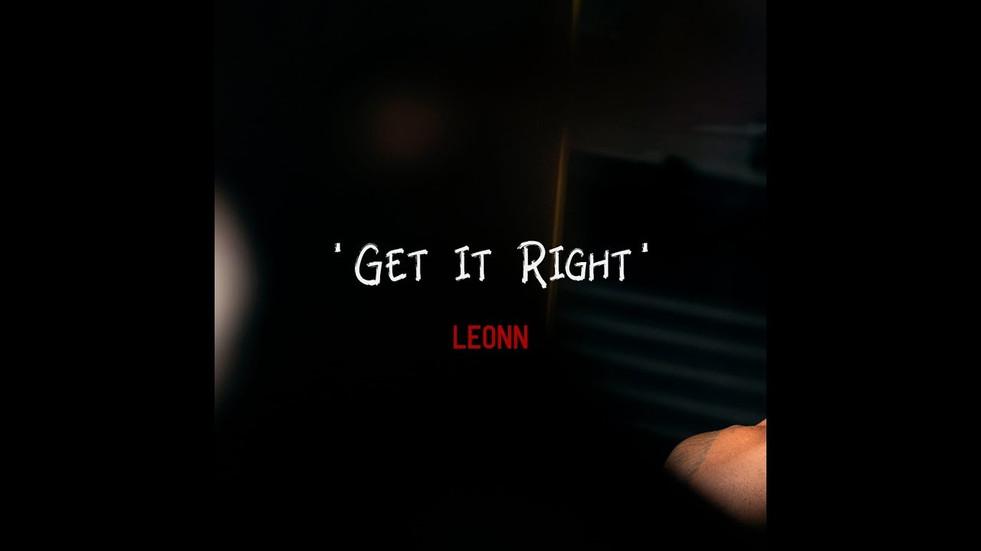 LEONN 'Get It Right' Intro