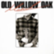 oldwillowoak_cover-art_insta.jpg