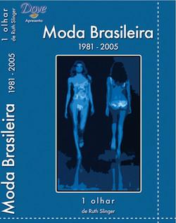 documentario de moda brasileira 1 olhar por Ruth Slinger