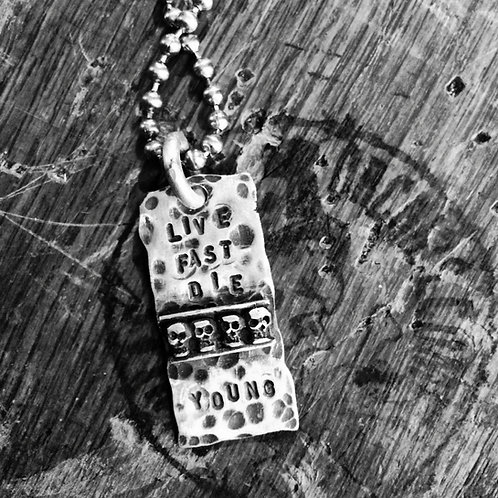 'Live Fast Die Young' Dog Tag