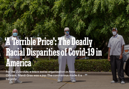 A Terrible Price: The Deadly Racial Disparities of Covid 19 in America