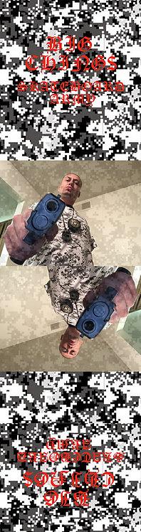BIG CHINGS GUN IN YO FACE Skateboard Pro Model Deck
