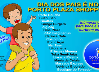 DIA DOS PAIS PORTO PLAZA SHOPPING