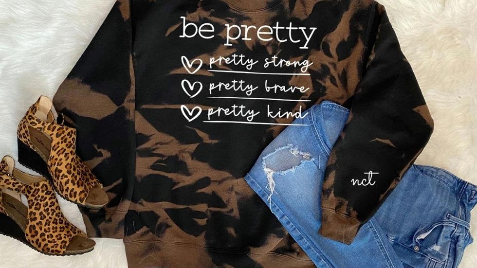 Be Pretty Sweater