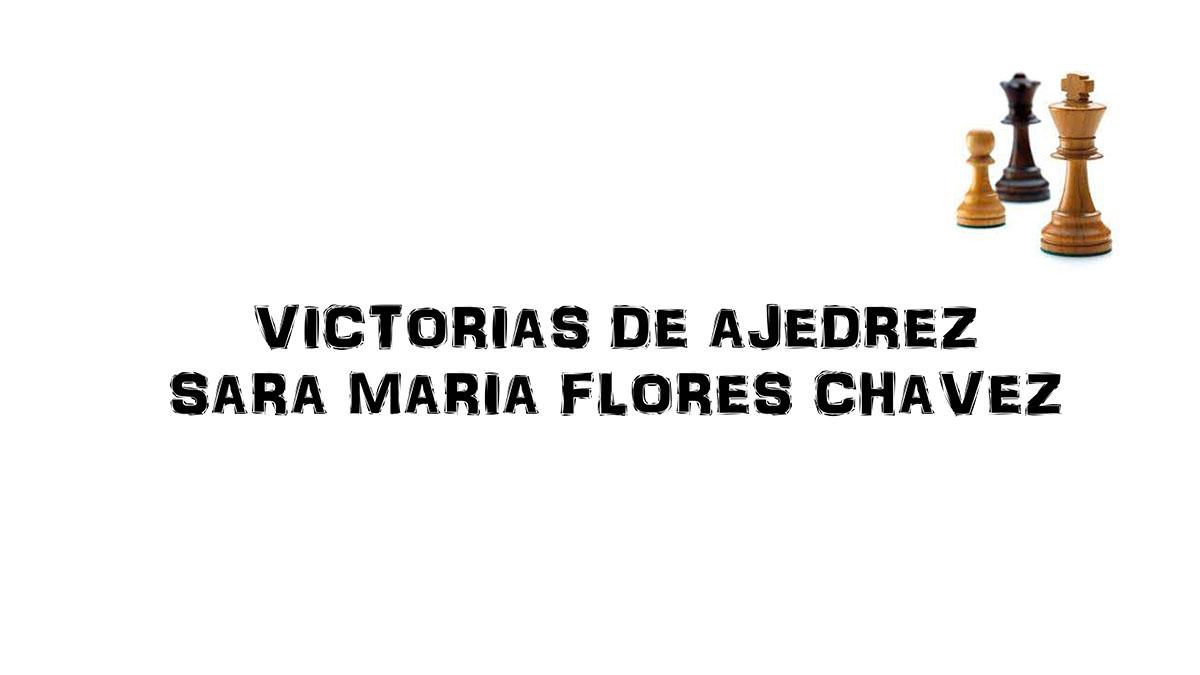 Victorias Ajedrez Escolar Juan Pablo y Sara Maria Flores-6 copy