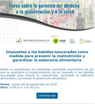RedPapaz, foro virtual; Impuestos a las bebidas azucaradas como medida para prevenir la malnutrición