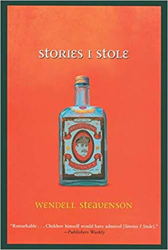 Stories I Stole - Wendell Steavenson