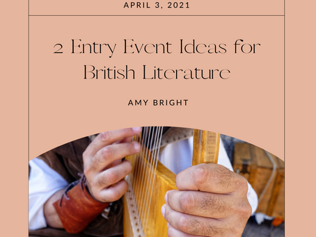 2 Event Entry Ideas for British Literature